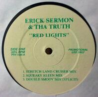 Erick Sermon & Tha Truth! / Triple D & Channel One - Red Lights