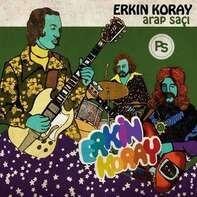 ERKIN KORAY - Arap Saçi