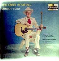 Ernest Tubb - The Daddy of 'Em All