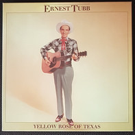 Ernest Tubb - Yellow Rose Of Texas