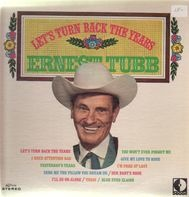 Ernest Tubb - Let's Turn Back the Years