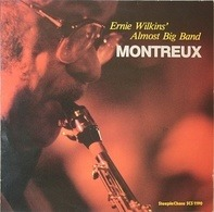 Ernie Wilkins' Almost Big Band - Montreux