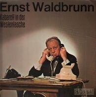 Ernst Waldbrunn - Kabarett in der Westentasche
