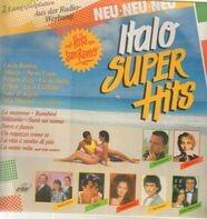 Eros Ramazzotti, Scialpi, Driupi, u. a. - Italo Super Hits