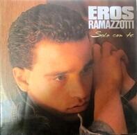 Eros Ramazzotti - Solo Con Te
