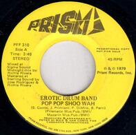 Erotic Drum Band - Pop Pop Shoo Wah