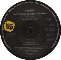 E-Rotic - Fred Come To Bed (Remixes)