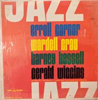 Erroll Garner , Wardell Gray , Barney Kessel , Gerald Wiggins - Jazz