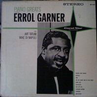 Erroll Garner and Art Tatum / Mike Di Napoli - Piano Greats