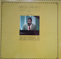 Erroll Garner - Historical First Recording 1944