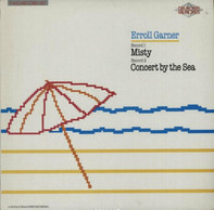 Erroll Garner - Misty / Concert By The Sea