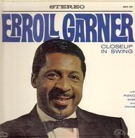 Erroll Garner - Close Up In Swing