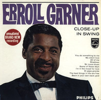 Erroll Garner - Close-Up in Swing