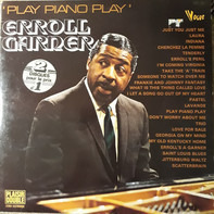 Erroll Garner - Play Piano Play