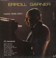 Erroll Garner - Inedits 1946-1947