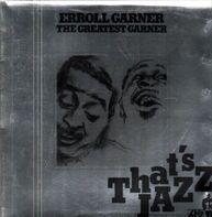Erroll Garner - The Greatest Garner