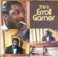 Erroll Garner - This Is Erroll Garner