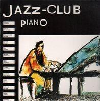 Erroll Garner, Oscar Peterson, Thelonious Monk,.. - Jazz-Club - Piano