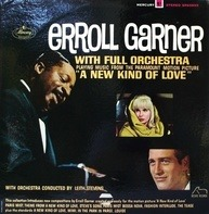 Erroll Garner With Full Orchestra Conducted By Leith Stevens - Playing Music From The Paramount Motion Picture 'A New Kind Af Love'