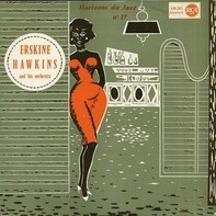 Erskine Hawkins And His Orchestra - Erskine Hawkins And His Orchestra