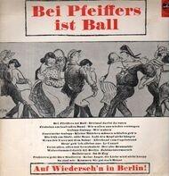 Erwin Hartung, Das Sommer Terzett etc. - Bei Pfeiffers ist Ball