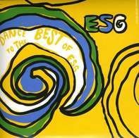 Esg - Dance To the Best of Esg