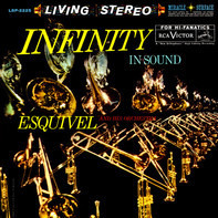 Esquivel And His Orchestra - Infinity In Sound