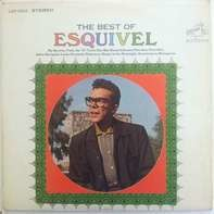 Esquivel And His Orchestra - The Best Of Esquivel