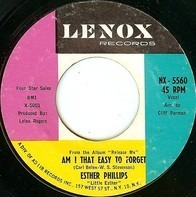 Esther Phillips - Am I That Easy To Forget