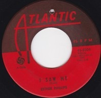 Esther Phillips - I Saw Me / Let Me Know When It's Over