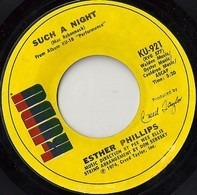 Esther Phillips - Such A Night / Can't Trust Your Neighbor With Your Baby