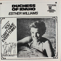 Esther Williams / Alice Faye - Duchess Of Idaho / You Can't Have Everything