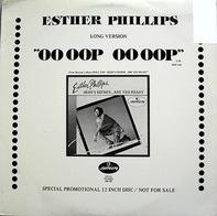 Esther Phillips - Oo Oop Oo Oop