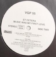 Et Cetera - Music Was My First Love
