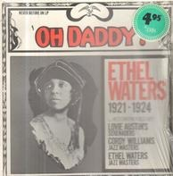 Ethel Waters - Oh Daddy! 1921-1924