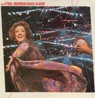 Ethel Merman - The Ethel Merman Disco Album