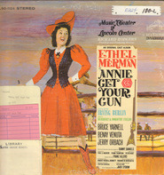 Irving Berlin - Annie Get Your Gun - Original Cast - Music Theater Of Lincoln Center