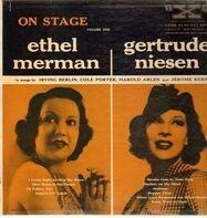 Ethel Merman, Gertrude Niesen - On Stage Vol. 1