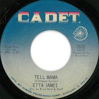 Etta James - Tell Mama / I'd Rather Go Blind