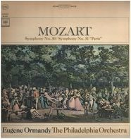 "Eugene Ormandy , The Philadelphia Orchestra , Wolfgang Amadeus Mozart - Symphony No. 30 / Symphony No. 31 ""Paris"""