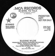 Eugene Wilde - 30 Mins. To Talk