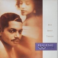 Eugene Wilde - How About Tonight