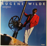 Eugene Wilde / Simplicious - Don't Say No / Let Her Feel It