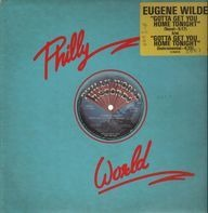 Eugene Wilde - Gotta Get You Home Tonight