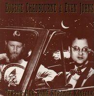 Eugene Chadbourne & Evan Johns - Terror Has Some Strange Kinfolk