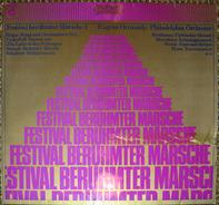 Eugene Ormandy, Philadelphia Orchester - Festival Berühmter Märsche I