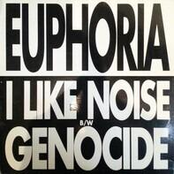 Euphoria - I Like Noise