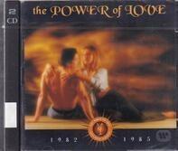 Eurythmics / Jennifer Rush / etc - The Power Of Love: 1982 - 1985