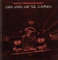 Evan Johns And The H-Bombs - Rollin' Through The Night