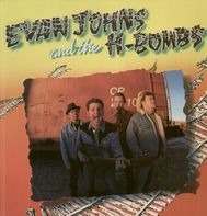 Evan Johns & The H-Bombs - Evan Johns & The H-Bombs